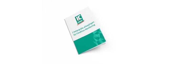 Twee belangrijke afwegingen bij Condition Monitoring (conditie-bewaking) bij industriële machines